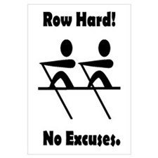 Row Hard! No Excuses.