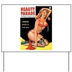 Beauty Parade Pin Up with Rose Yard Sign
