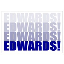 We Want Edwards!