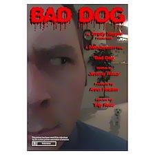 Bad Dog Movie