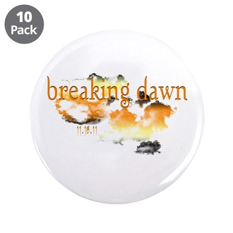 "Breaking Dawn 3.5"" Button (10 pack)"