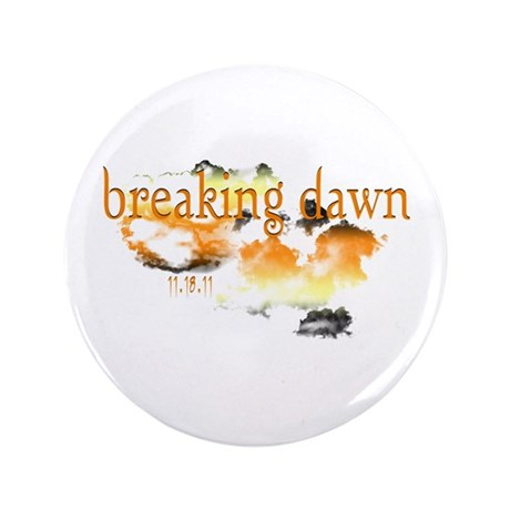 "Breaking Dawn 3.5"" Button (100 pack)"
