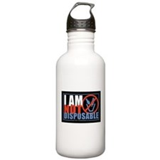 I Am Not Disposable Water Bottle
