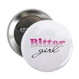 Bitter girl Button