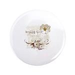 "Breaking Dawn Floral 3.5"" Button"