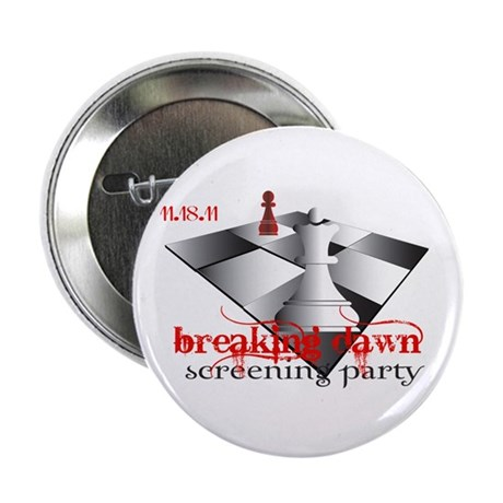 "Breaking Dawn Screening Party 2.25"" Button"