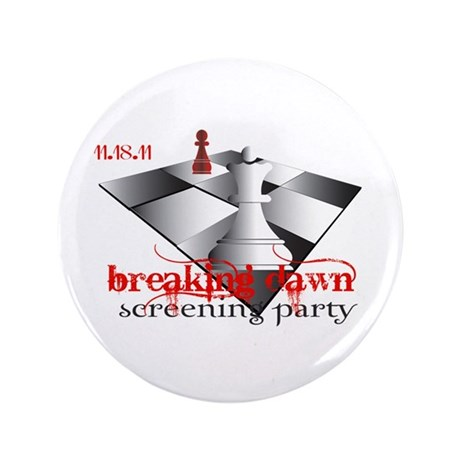 "Breaking Dawn Screening Party 3.5"" Button"
