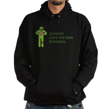 Zombies Make the Best Biologists Hoodie (dark)