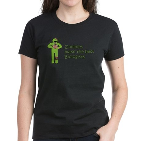 Zombies Make the Best Biologists Women Dark Shirt
