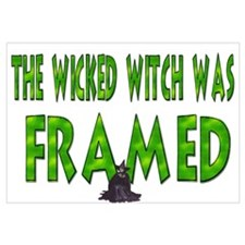 The Wicked Witch Was Framed