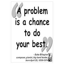 Ellington Best Quote