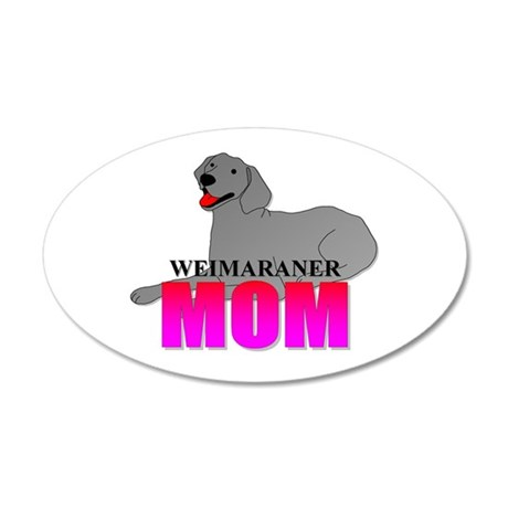 Weimaraner Mom 38.5 x 24.5 Oval Wall Peel