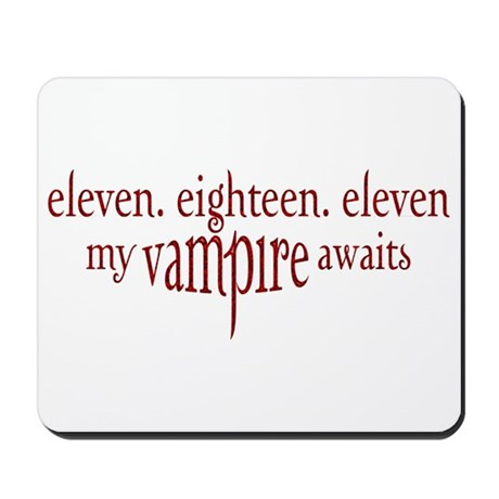 11.18.11 Vampire Awaits Mousepad