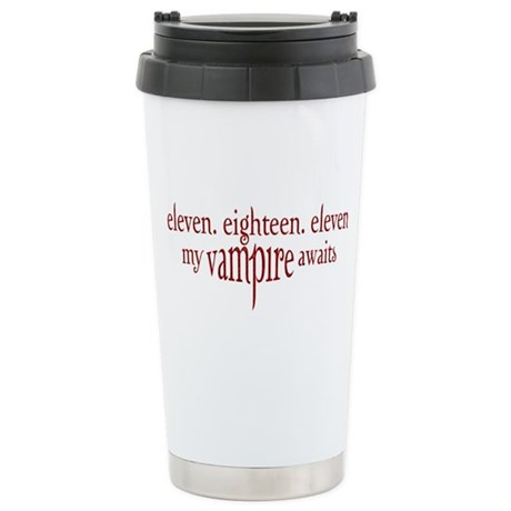 11.18.11 Vampire Awaits Stainless Steel Travel Mug