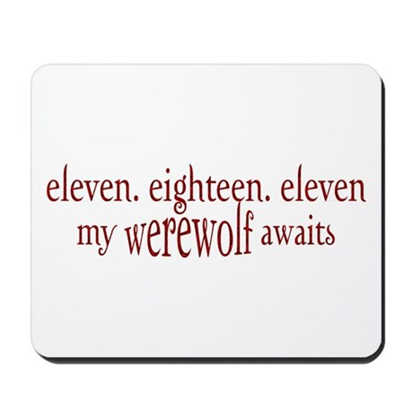 11.18.11 Werewolf Awaits Mousepad