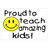 Proud To Teach Amazing Kids