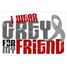 I Wear Grey For My Friend 6