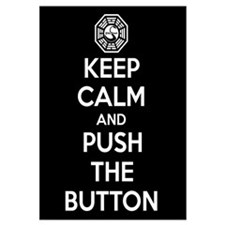 Keep Calm And Push The Button Dharma