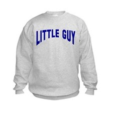 Big Guy Little Guy Father Son Sweatshirt