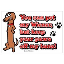 You Can Pet My Wiener!