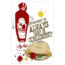 Always Use A Condiment!