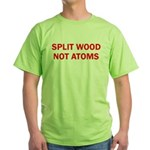 SPLIT WOOD NOT ATOMS Green T-Shirt