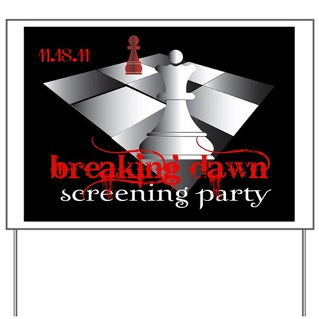 Breaking Dawn Screening Party Yard Sign