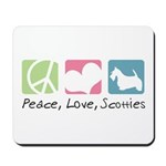 Peace, Love, Scotties Mousepad