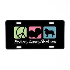 Peace, Love, Shelties Aluminum License Plate