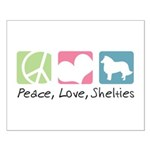 Peace, Love, Shelties Small Poster
