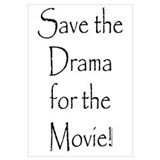 Save the Drama...Movie