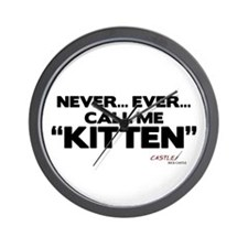 Never... Ever... Call Me Kitten Wall Clock