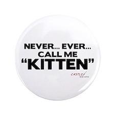 Never... Ever... Call Me Kitten 3.5