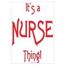 It's a Nurse Thing!