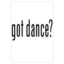 got dance? by DanceShirts.com