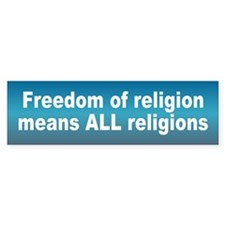 freedom religion... Bumper Bumper Sticker