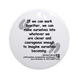 Rorty Together Quote Ornament (Round)