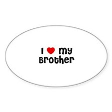 I * My Brother Oval Decal