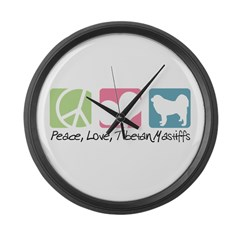 Peace, Love, Tibetan Mastiffs Large Wall Clock