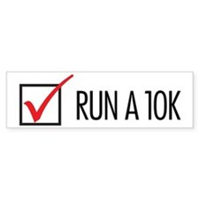 Run a 10k Bumper Sticker