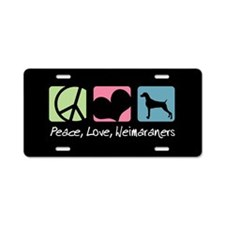 Peace, Love, Weimaraners Aluminum License Plate