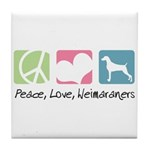 Peace, Love, Weimaraners Tile Coaster