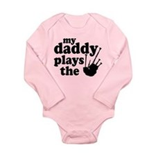 Daddy Plays Bagpipes Long Sleeve Infant Bodysuit