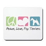 Peace, Love, Fox Terriers Mousepad