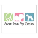 Peace, Love, Fox Terriers Small Poster