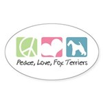 Peace, Love, Fox Terriers Sticker (Oval 10 pk)