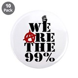 "We Are The 99% -- Occupy Wall Street 3.5"" Button ("