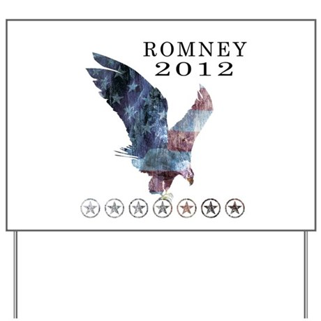Mitt Romney 2012 Yard Sign