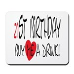 21st Birthday Mousepad