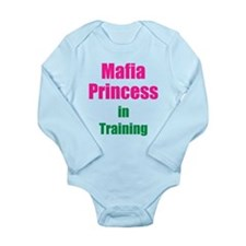 Mafia Princess in Training Long Sleeve Infant Body